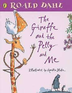 Good, The Giraffe and the Pelly and Me, Dahl, Roald, Book