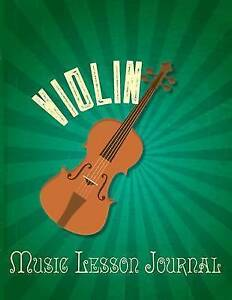 Violin Music Lesson Journal by Botterweg, Claudia -Paperback NEW
