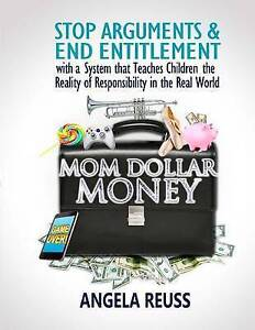 Mom Dollar Money (Black & White Edition) Stop Arguments End  by Reuss Angela