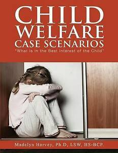 Child Welfare Case Scenarios by Harvey, Madelyn -Paperback