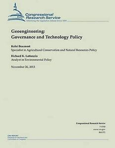 Geoengineering: Governance and Technology Policy by Bracmort, Kelsi -Paperback