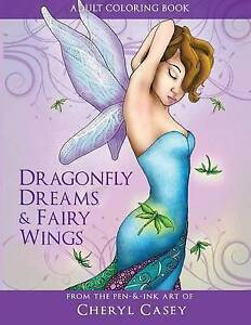Adult Coloring Book Dragonfly Dreams Fairy Wings Coloring B by Casey Cheryl