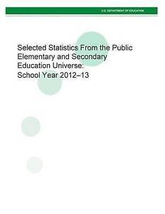 Selected Statistics Public Elementary Secondary Educ by U S Department Education