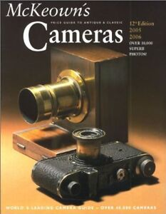 Mckeown's Price Guide To Antique & Classic Cameras 2005-2006 9780931838415, NEW