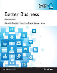 Better Business by Kendall Martin, Michael R. Solomon, Mary Anne Poatsy (Paperba