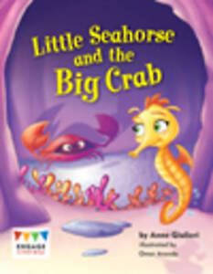 Little Sea Horse And The Big Crab Giulieri  Anne 9781406257694