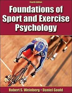 Foundations of Sport and Exercise Psychology by Daniel Gould, Robert S. Weinber…