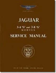 Jaguar S Type 3.4 & 3.8 Workshop Manual by Brooklands Books Ltd (Paperback,...