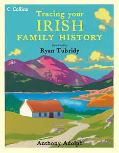 Anthony Adolph, Collins Tracing Your Irish Family History, Very Good Book