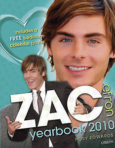 """AS NEW"" Zac Efron Yearbook 2010: Even more fun with Zac!, Edwards, Posy, Book"