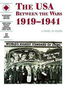 The USA Between The Wars 1919-1941 A Study In Depth Textbook New