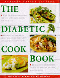 The Diabetic Cookbook (Healthy Eating Library), Berriedale-Johnson, Michelle, Ve