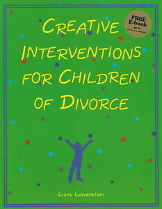 Creative-Interventions-for-Children-of-Divorce-by-Liana-Lowenstein-Paperback-2