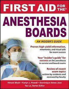 First Aid for the Anesthesiology Boards, Bhatt, Himani