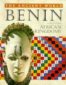 Benin and Other African Kingdoms (Ancient World (Austin, Tex.).) by Sheehan, Se