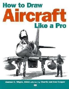 How-to-Draw-Aircraft-Like-a-Pro-by-Charlie-Cooper-and-Ann-Cooper-2002