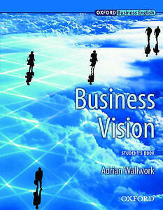 BUSINESS VISION: STUDENT'S BOOK., Wallwork, Adrian., Used; Very Good Book