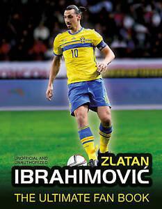 Zlatan Ibrahimovic by Besley, Adrian -Hcover
