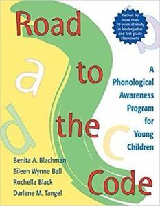 Road to the Code A Phonological Awareness Program for Young Children 1st edition