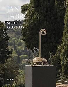 Jan Fabre: Spiritual Guards, Sergio Risaliti
