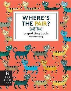 Where's the Pair? by Teckentrup, Britta -Hcover