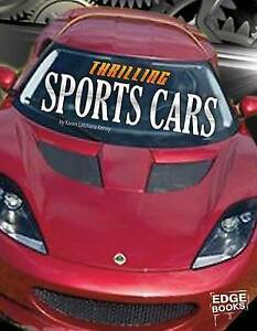 Thrilling Sports Cars by Kenney, Karen Latchana -Hcover