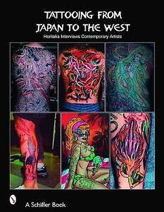 Tattooing from Japan to the West: Horitaka Interviews Contemporary Artists by...