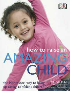 How to Raise an Amazing Child-ExLibrary