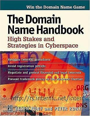 The Domain Name Handbook : High Stakes and Strategies in Cyberspace