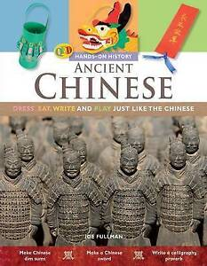 Hands on history - ANCIENT CHINESE by Joe Fullman