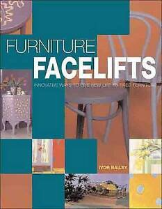 Furniture Facelifts (Lifestyle) Bailey, Ivor J. 190261707X