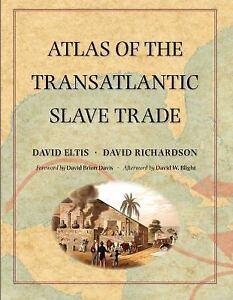 Atlas of the Transatlantic Slave Trade (The Lewis Walpole Series in Eighteenth-C