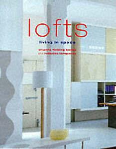 Lofts: Living in Space by Orianna Fielding-Banks, Orianna Fielding Banks,...