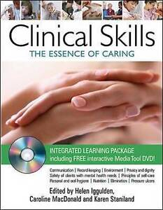 Clinical Skills: The Essence of Caring, Iggulden, Helen