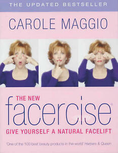 The-New-Facercise-Give-Yourself-a-Natural-Facelift-Carole-Maggio-Good-Conditi
