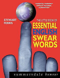 The Little Book of Essential English Swear Words, Ferris, Stewart, New Book