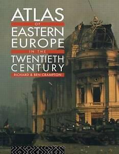 NEW Atlas of Eastern Europe in the Twentieth Century by Richard Crampton