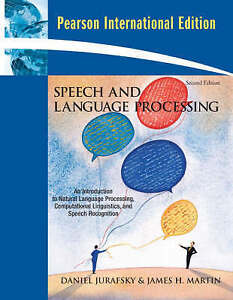 Speech and Language Processing: an Introduction to Natural Language...