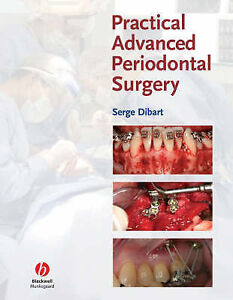 Practical-Advanced-Periodontal-Surgery-Serge-Dibart-2007