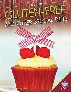 Gluten-Free and Other Special Diets by Lusted, Marcia Amidon -Hcover