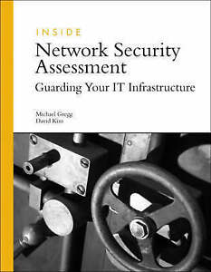 NEW Inside Network Security Assessment: Guarding Your IT Infrastructure