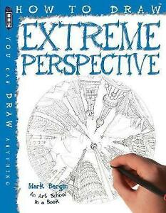 How-To-Draw-Extreme-Perspective-by-Mark-Bergin-Paperback-2016