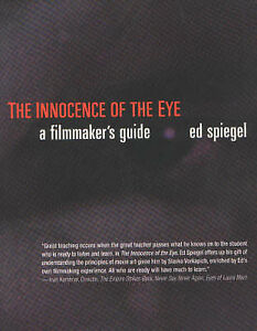 The-Innocence-of-the-Eye-A-Filmmakers-Guide-Ed-Spiegel-Paperback-Book-NEW-9