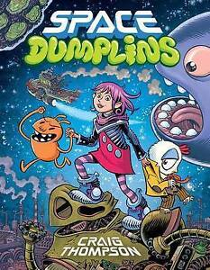 Space Dumplins by Craig Thompson (Paperback, 2015) < 9780545565431