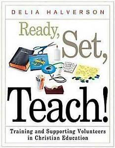 Ready, Set, Teach!: Training and Supporting Volunteers in Christian-ExLibrary