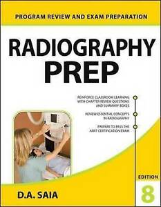 Radiography PREP (Program Review and Exam Preparation), 8th Edition, Saia, D.A.