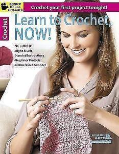 Learn-to-Crochet-Now-von-Leisure-Arts-2013-Taschenbuch
