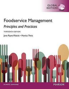 Foodservice Management: Principles and Practices by Monica Theis, June R. Payne-