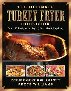 The-Ultimate-Turkey-Fryer-Cookbook-Over-150-Recipes-for-Frying-Just-about