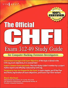 The Official CHFI Study Guide (Exam 312-49), Kleiman, Dave